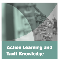 Action Learning and Tacit Knowledge: A mapping of approaches for humanitarian action